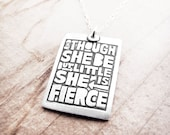 Shakespeare quote necklace in silver, Though she is but little she is fierce