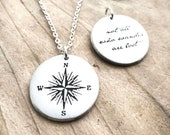 Compass necklace with quote Not all who wander are lost, compass jewelry for women and men, graduation, going away or retirement gift