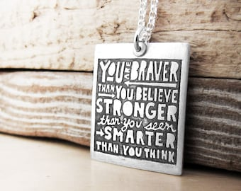 Inspirational quote necklace, You are braver than you believe, graduation pendant necklace, inspirational jewelry, gift for daughter, sister