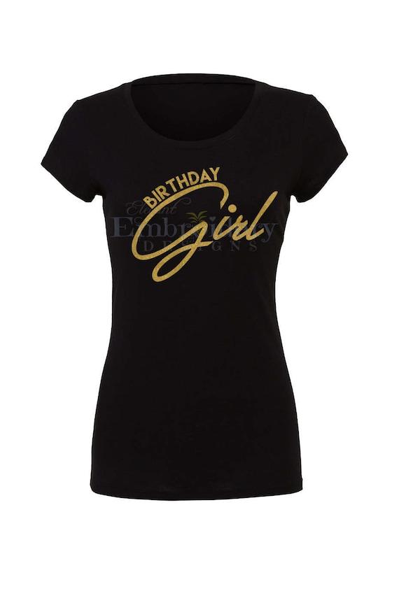 Birthday Girl TShirt Women Tshirt Ladies Personalized Shirt
