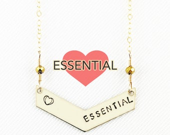 Essential With Heart - Hand Stamped - Chevron Necklace - Truly Handmade! -  Caregiver - Worker - Great Gift - Brass - 14k Gold Filled -Bar