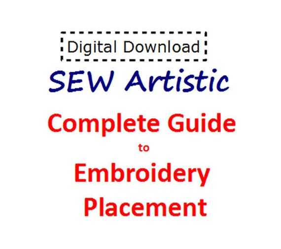 complete guide to embroidery placement pdf file instant etsy
