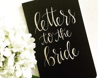 Modern Calligraphy | Personalized Journal with quote | Letters to the Bride