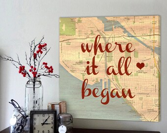 Custom map canvas Gift for Husband Boyfriend Top Gift Ideas Where it all began custom map, Personalized Couple, Wedding Anniversary Gift