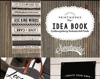 Sweetwater Printworks Idea Book for Moda Fabrics  (SW P273)