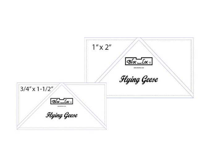 "Flying Geese Ruler Set 4 includes: 3/4"" x 1 1/2"", 1"" x 2"""