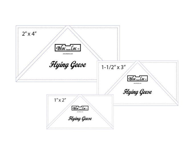 "Flying Geese Ruler Set 6 includes: 1 x 2"", 1-1/2"" x 3"", and 2"" x 4"""