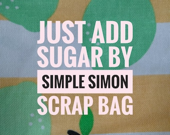 Just Add Sugar by Simple Simon and Co Scrap Bag