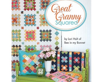 Great Granny Squared by Lori Holt (ISE-903) - Great Granny Squared Pattern Book by Lori Holt of Bee in my Bonnet