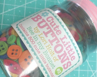Lori Button Jar #3 - Cute Little Buttons in a Jar, Contains 500 Buttons