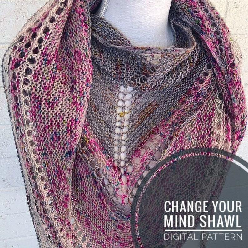 Knit Shawl Pattern  Change Your Mind Shawl Pattern Fingering image 0