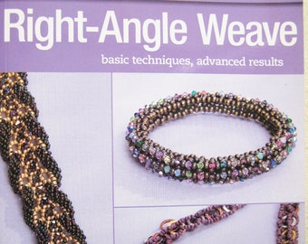 Right Angle Weave Basic Techniques Advanced Results by Bead and Button Magazine