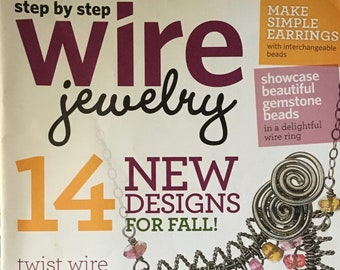 Step by Step Wire Magazine 14 New Designs for Fall Twisted Wire Gemstone Beads Wire Ring Mixed Media August September 2010