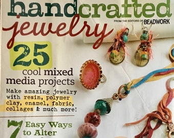 Handcrafted Jewelry Magazine by Beadwork Magazine 25 Cool Mixed Media Projects 7 ways to Alter Metal Ribbon Roundup 2011 Issue