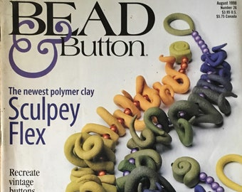 Bead and Button Magazine Netting Sculpey Polymer Clay Vintage Buttons Beaded Roses Wrapped Loops August 1998