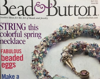 Bead and Button Magazine Beaded Eggs Chain Mail Bracelet Herringbone with a Twist Crochet Fringe Purse April 2004