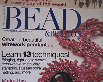 Bead and Button Magazine Fringing Right Angle Weave Cross Weave Russian Spiral Netting August 2008 Issue