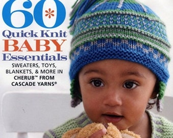 25% OFF 60 Quick Knit Baby Essentials Sweaters Toys Blankets Hats and More Knitting Patterns for Baby