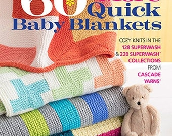 25% OFF 60 More Quick Baby Blankets for Worsted and Bulky Weight Yarns