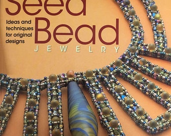 Artistic Seed Bead Jewelry Book of Ideas and Techniques for Jewelry Design by Maggie Roschyk