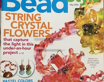 Bead Style Magazine String Crystal Flowers Create Jewelry from Hardware Pastel Colors 34 Easy Jewelry Stringing Projects May 2006