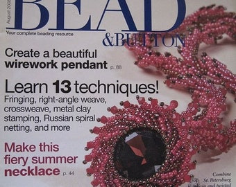 25% OFF Bead and Button Magazine Fringing Right Angle Weave Cross Weave Russian Spiral Netting August 2008 Issue
