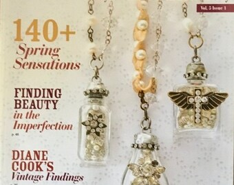 25% OFF Jewelry Affaire Magazine 140 Plus Spring Sensations Finding Beauty in Imperfection Vintage Findings Repurposed to Wear Spring 2014