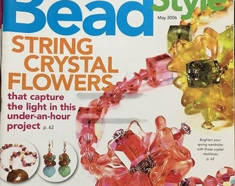 25% OFF Bead Style Magazine String Crystal Flowers Create Jewelry from Hardware Pastel Colors 34 Easy Jewelry Stringing Projects May 2006