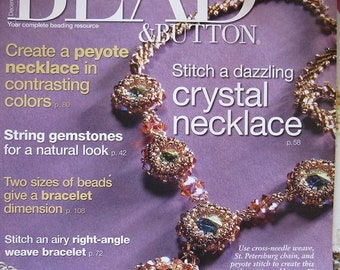 ON SALE Bead and Button Magazine 5 New Wirework Projects Gemstones Peyote Necklace Chain Mail December 2007 Issue