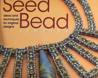 ON SALE Artistic Seed Bead Jewelry Book of Ideas and Techniques for Jewelry Design by Maggie Roschyk