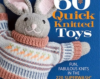 25% OFF 60 Quick Knitted Toys Fun Fabulous Knits for Worsted Sport Aran Weight Yarns