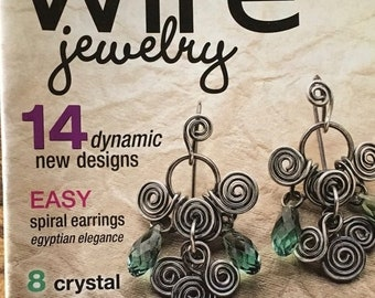 25% OFF Step by Step Wire Magazine 14 Dynamic New Designs Easy Spiral Earrings 8 Holiday Crystal Creations Chandelier Bling Fall 2008