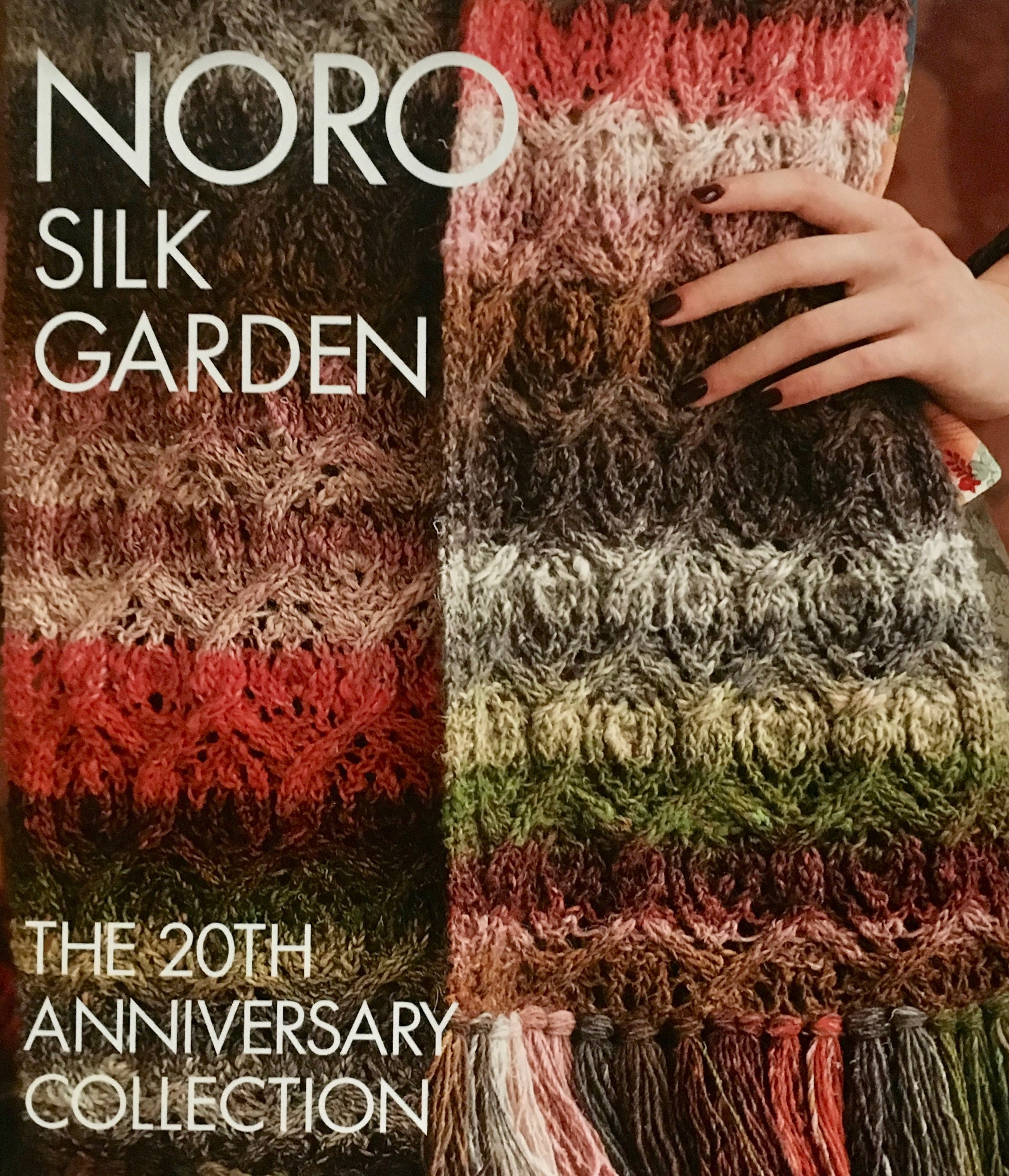 Noro Silk Garden The 20th Anniversary Collection Book of