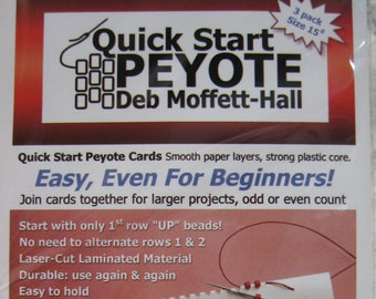 Quick Start Peyote by Deb Moffett-Hall, For Flat Peyote Stitch for Size 15 Seed Beads