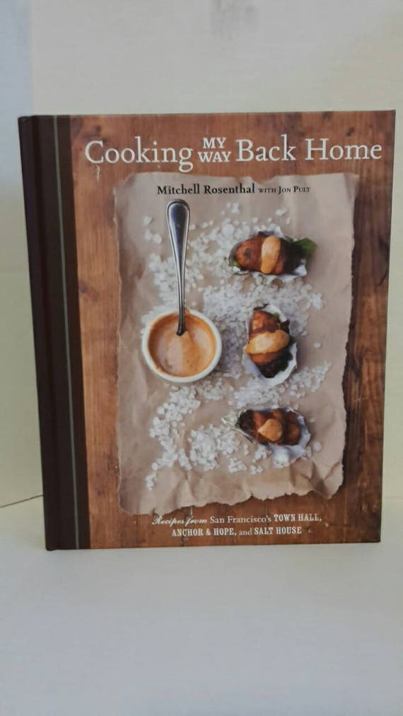 Cooking My Way Back Home by Mitchell Rosenthal Hardcover Book