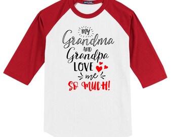 Valentine's Day Raglan Shirt - My Grandma and Grandpa Love Me so Much