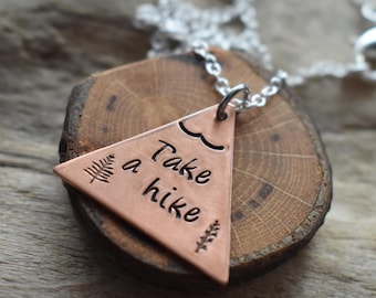 Take A Hike Mountain Triangle Pendant- Stamped Outdoor Enthusiast Climber Pendant- Mountain Scene Stamped Aluminum