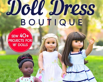 """PRE-ORDER Doll Dress Boutique Sew 40+ projects Sewing Pattern Book 18"""" doll clothes sewing patterns"""