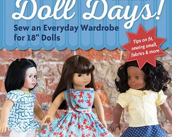 """Doll Days! Sew an Everyday Wardrobe for 18 inch dolls Sewing Pattern Book 18"""" doll clothes sewing patterns"""