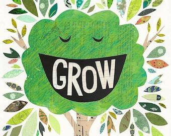 Grow ART PRINT - Inspirational Art, Children's Room Decor
