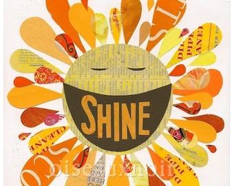 Shine - ART PRINT - Inspiration, Happy Words