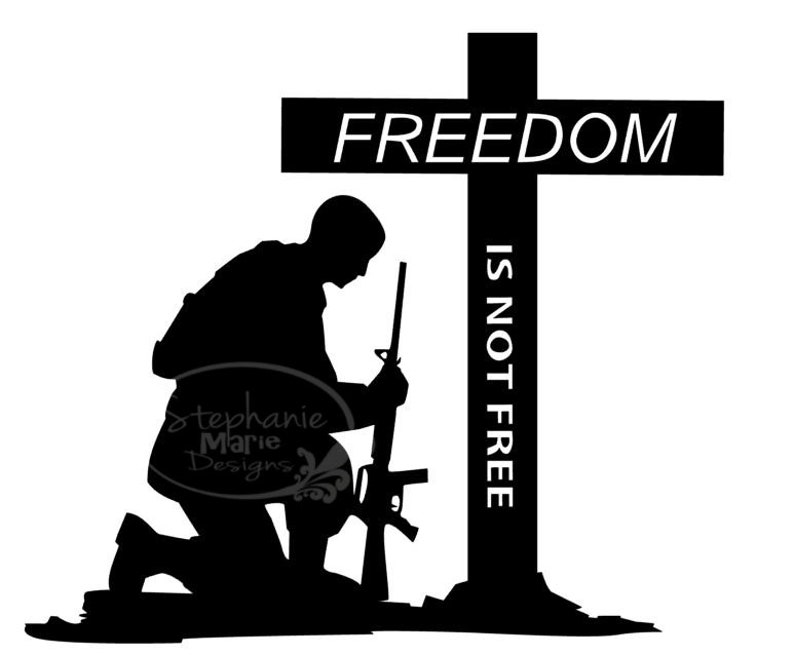 Freedom is not Free-Soldier-SVG Cut File-Use with Silhouette Studio Design  Edition,Cricut Design Space and others