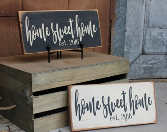 Home Sweet Home Sign with your custom established year Sign