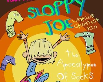 Sloppy Joe: Sockocalypse The Apocalypse of Socks graphic novel