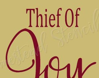 PRIMITIVE STENCIL - ITEM 7770 J 11x20 - Comparison is the thief of joy  -Make Your Own Sign - Clear 5 Mil Mylar