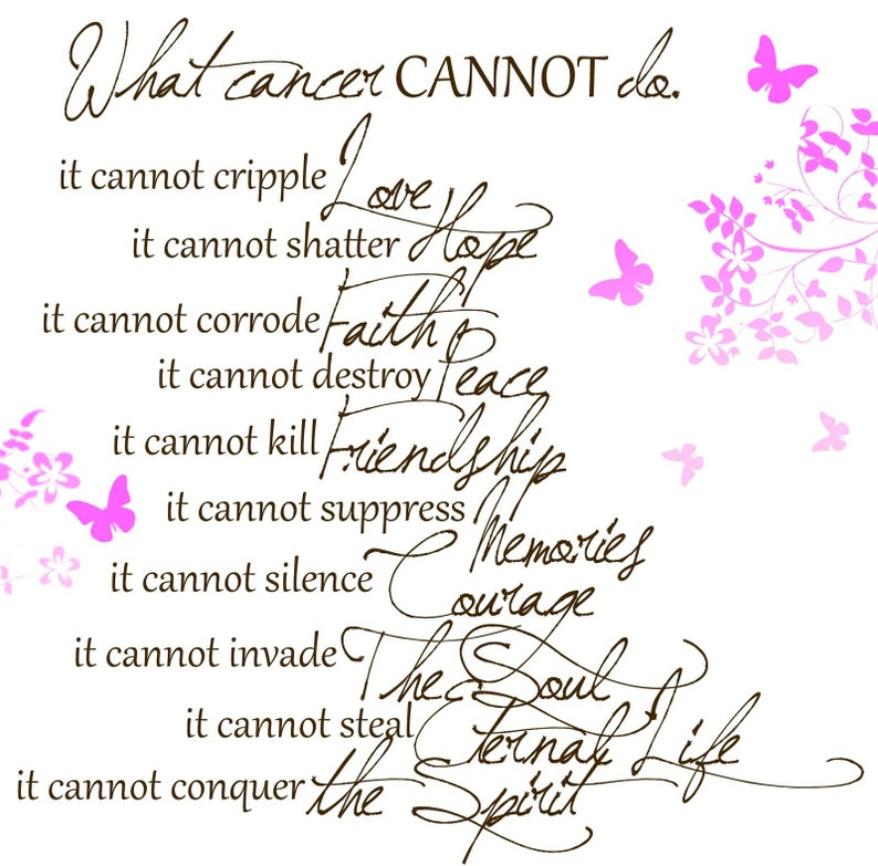 CANCER Butterflies /& Poem on 16 inch Fabric Panel to Sew or Quilt Actual picture  approx 8 x 9 on white. What Cancer Cannot Do