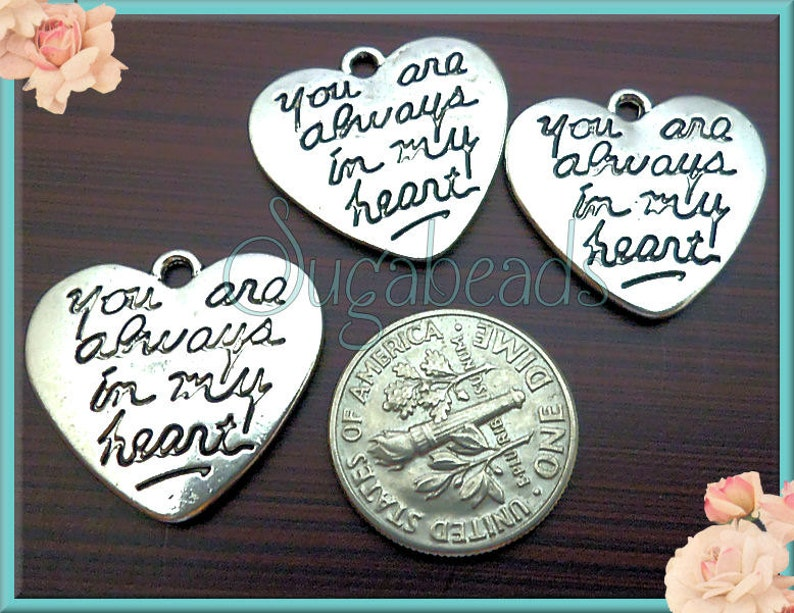 21mm PS35 Heart Charms 6 Silver Stamped Heart Charms You Are Always in my Heart