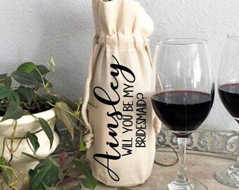 Personalized Bridal Party Wine Bottle Bags, Custom Will You Be My Bridesmaid Gift, Bridal Party Announcement Wine Bottle Bags