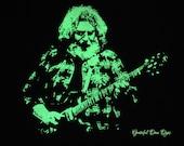 Jerry Garcia Glow In The Dark, hand screen printed by GratefulDan, you pick size S, M, L, Xl, 2Xl, 3Xl - Grateful Dead shirt