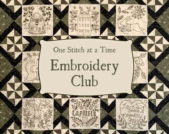 One Stitch at a Time Hand Embroidery Subscription Club with Kathy Schmitz